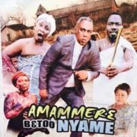 Amammere Be too Nyame.jpg
